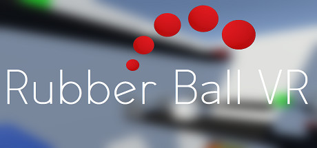 Rubber Ball VR