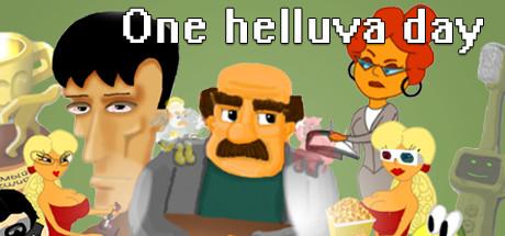 One helluva day on Steam