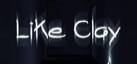 Like Clay