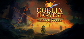 Goblin Harvest - The Mighty Quest cover art