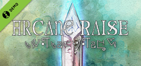 -Arcane Raise- Demo