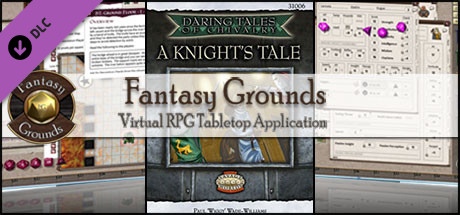 Fantasy Grounds - Daring Tales of Chivalry #01: A Knights Tale (Savage Worlds)