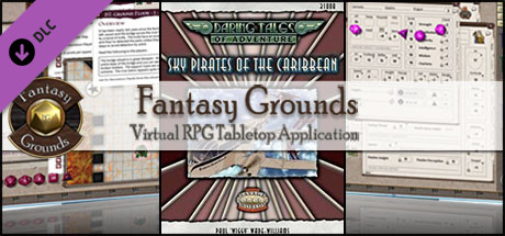 Fantasy Grounds - Daring Tales of Adventure 05: Sky Pirates of the Caribbean (Savage Worlds)