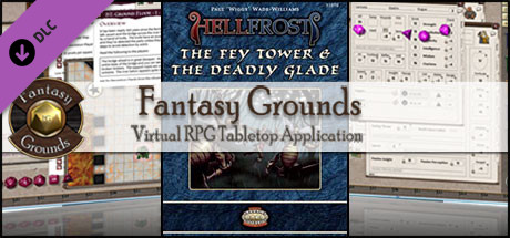 Fantasy Grounds - Hellfrost: The Fey Tower and Deadly Glade (Savage Worlds)