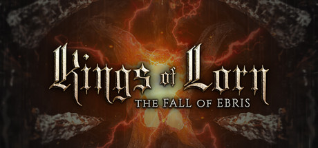 Kings of Lorn: The Fall of Ebris – PC Review