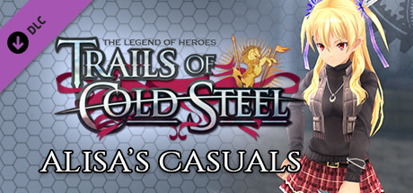 The Legend of Heroes: Trails of Cold Steel - Alisa's Casuals