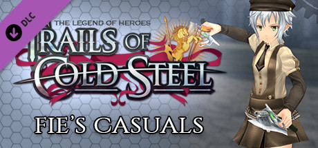 The Legend of Heroes: Trails of Cold Steel - Fie's Casuals