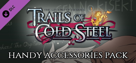 The Legend of Heroes: Trails of Cold Steel - Handy Accessories Pack