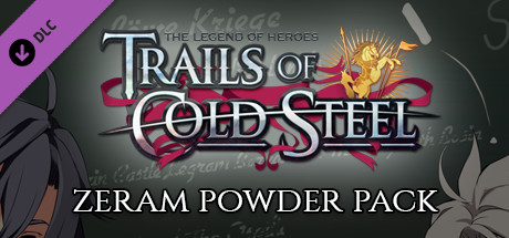 The Legend of Heroes: Trails of Cold Steel - Zeram Powder Pack