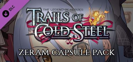 The Legend of Heroes: Trails of Cold Steel - Zeram Capsule Pack