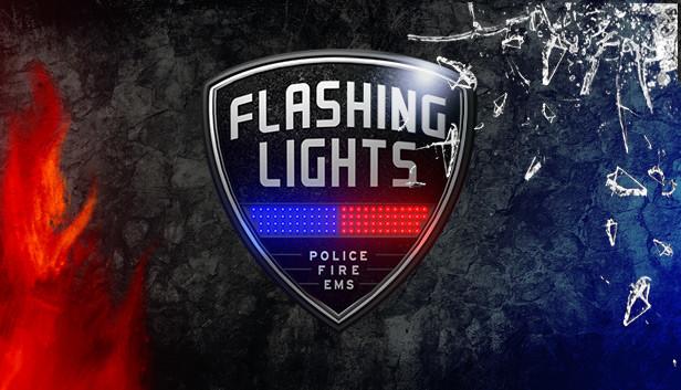 Flashing Lights - Police, Firefighting, Emergency Services Simulator