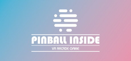 Pinball Inside: A VR Arcade Game on Steam