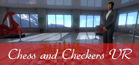 Chess and Checkers VR