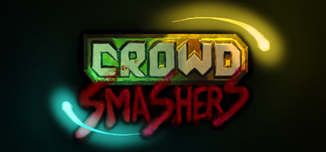 Crowd Smashers