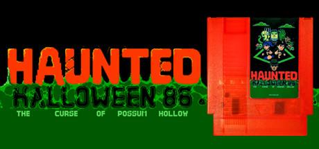 HAUNTED: Halloween '86 (The Curse Of Possum Hollow)