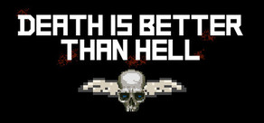 Death is better than Hell cover art