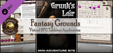 Fantasy Grounds - Compass Point 04 - Grunk's Lair (3.5E)