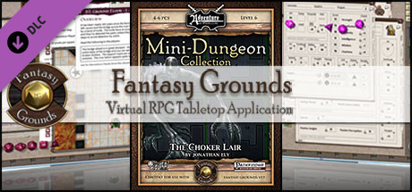 Fantasy Grounds - Mini-Dungeon #025: The Choker Lair (PFRPG)