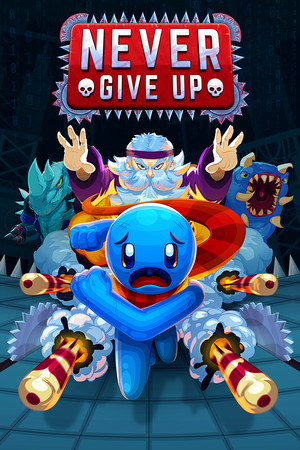 Never Give Up poster image on Steam Backlog