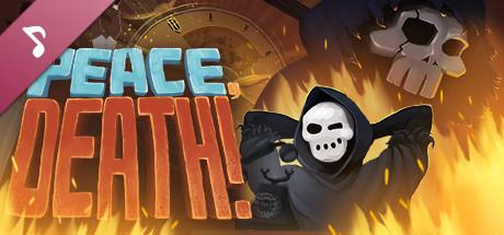 Peace, Death! - Soundtrack