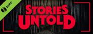 Stories Untold Demo