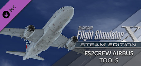 FSX: Steam Edition - FS2Crew Airbus Tools on Steam