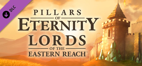 Pillars of Eternity: Lords of the Eastern Reach | DLC