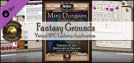 Fantasy Grounds - Mini-Dungeon #028: Throne of the Dwellers in Dreams (PFRPG)