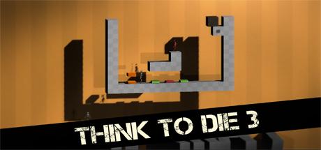 Think To Die 3