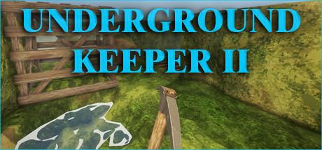 Underground Keeper 2
