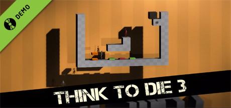 Think To Die 3 Demo
