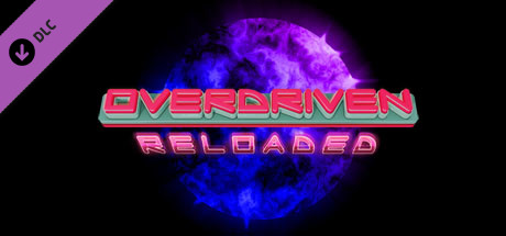 Overdriven Reloaded - Special Edition Upgrade