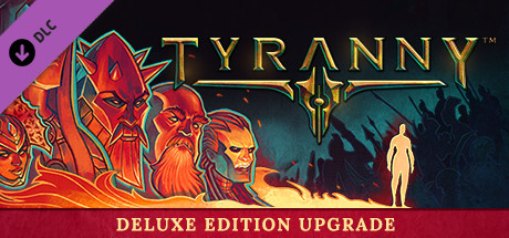 Tyranny - Deluxe Edition Upgrade Pack