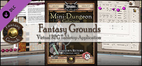 Fantasy Grounds - 5E Mini-Dungeon #021: Daenyr's Return (5E)
