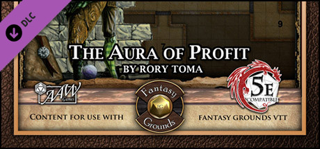 Fantasy Grounds - Mini-Dungeon #023: The Aura of Profit (5E)