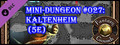 Fantasy Grounds - Mini-Dungeon #027: Kaltenheim (5E)