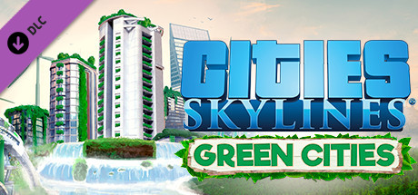 Teaser image for Cities: Skylines - Green Cities
