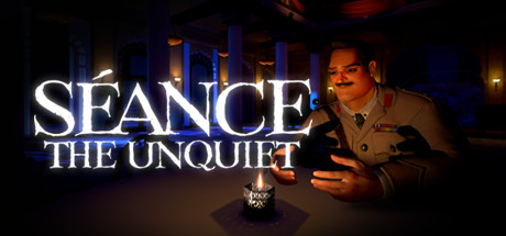 Seance: The Unquiet (Demo 1)