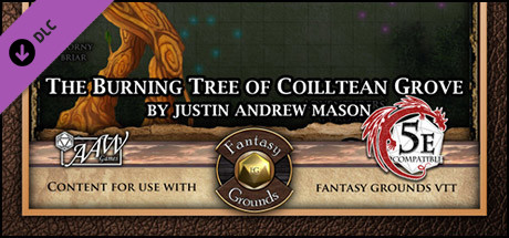 Fantasy Grounds - Mini-Dungeon #030: The Burning Tree of Coilltean Grove (5E)
