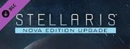 Stellaris: Nova Edition Upgrade Pack