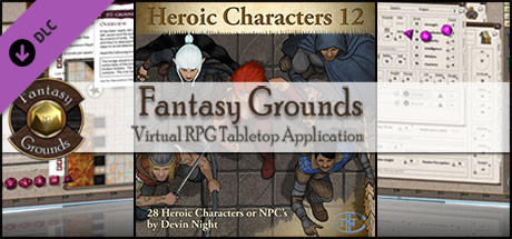 Fantasy Grounds - Heroic Characters 12 (Token Pack)