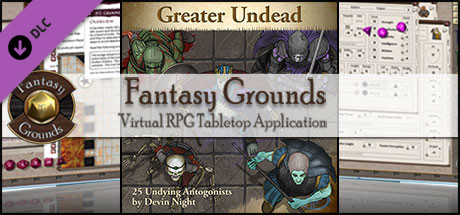 Fantasy Grounds - Greater Undead (Token Pack)