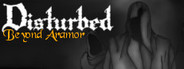 Disturbed: Beyond Aramor