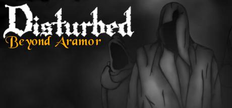 Disturbed: Beyond Aramor