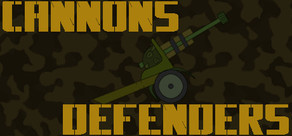 Cannons-Defenders: Steam Edition