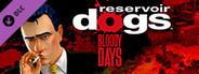 Reservoir Dogs: Bloody Days - Soundtrack