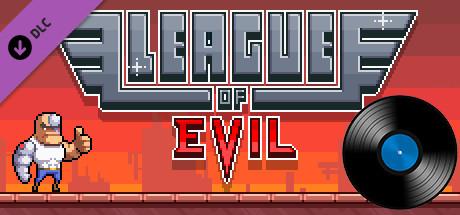 League of Evil: Soundtrack + Extras