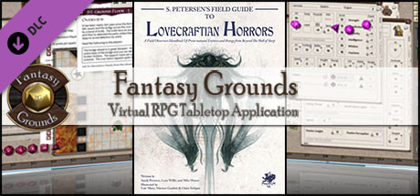 Fantasy Grounds - S.Petersen's Field Guide to Lovecraftian Horrors (CoC7E)