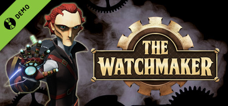 The Watchmaker Demo