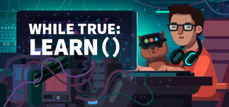 while True: learn() on Steam